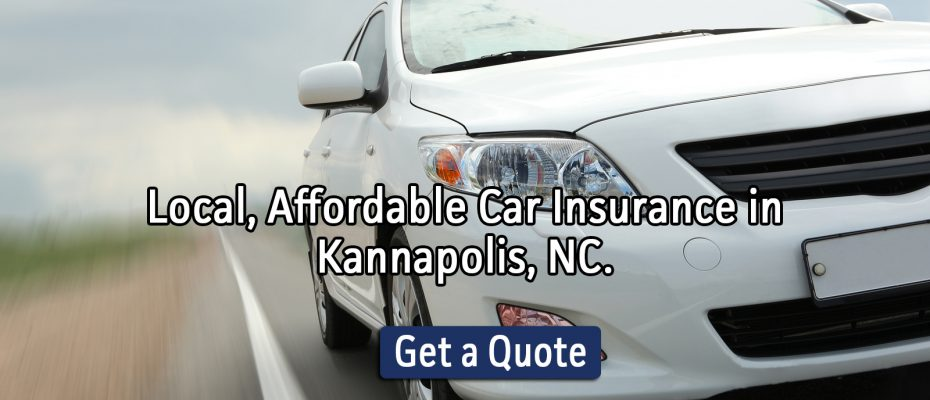 Local, Affordable Car Insurance in Kannapolis, NC